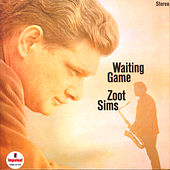 Waiting Game by Zoot Sims