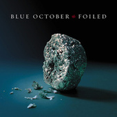 Foiled by Blue October