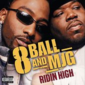 Ridin' High (1) by 8Ball and MJG