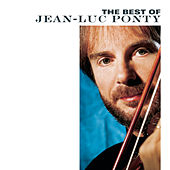 The Best Of Jean-Luc Ponty by Jean-Luc Ponty