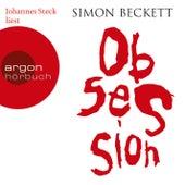 Obsession (Gekürzte Fassung) by Simon Beckett