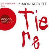 Tiere (Gekürzte Fassung) by Simon Beckett