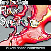 Floor Syndrome by Burak Harsitlioglu