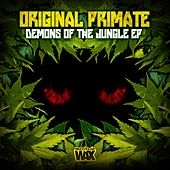 The Demons Of The Jungle - Single by Original Primate