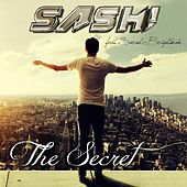 The Secret (Remixes) by Sash!