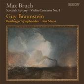 Bruch: Scottish Fantasy - Violin Concerto No. 1 by Guy Braunstein