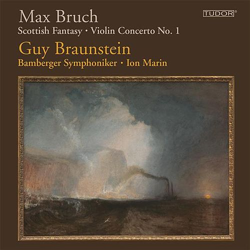 Bruch: Scottish Fantasy - Violin Concerto No. 1 by Guy Braunstein