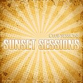 Club Sessions Sunset Sessions by Various Artists