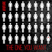 The One You Want - Single by The Future