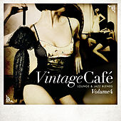 Vintage Café: Lounge and Jazz Blends (Special Selection), Pt. 4 by Various Artists