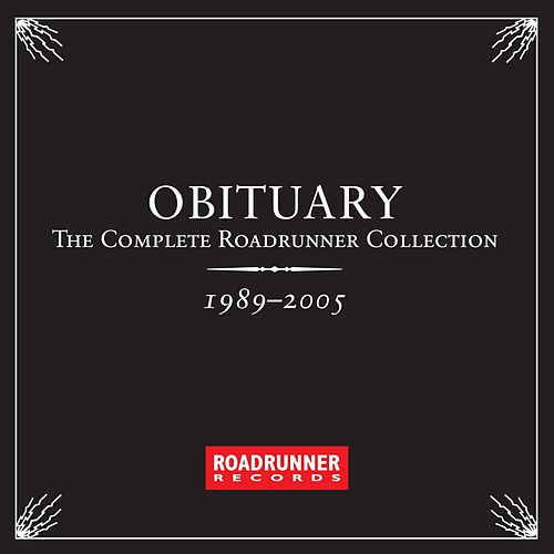 The Complete Roadrunner Collection 1989-2005 by Obituary