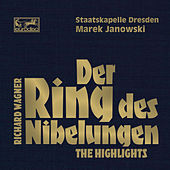Wagner: Der Ring des Nibelungen - Highlights by Various Artists