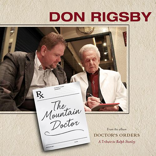 The Mountain Doctor by Don Rigsby