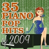 35 Piano Pop Hits of 2009 by Piano Tribute Players
