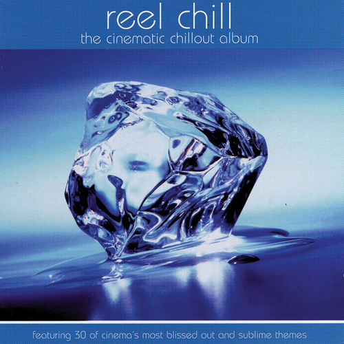 Reel Chill by Various Artists