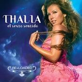 El Sexto Sentido (Re+loaded) by Thalía