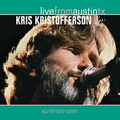 Live From Austin, Texas by Kris Kristofferson