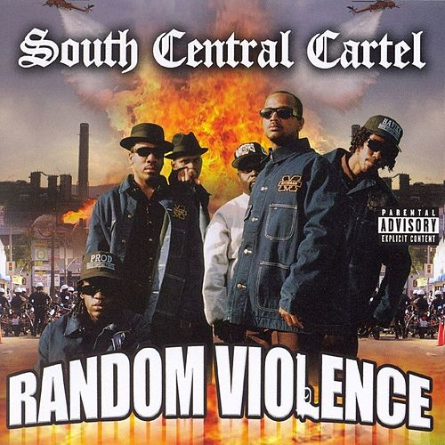 Random Violence by South Central Cartel