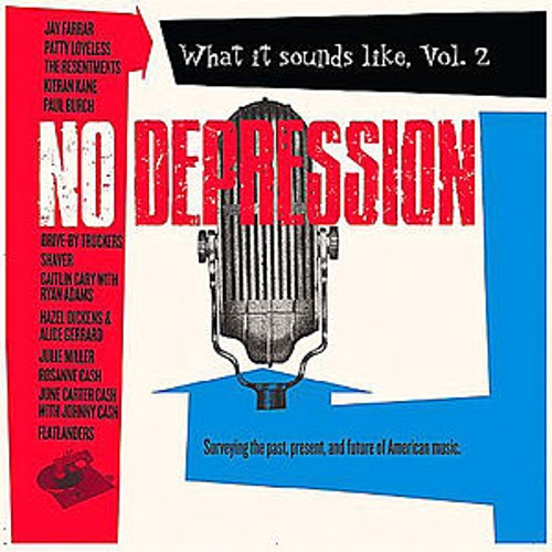 No Depression What it Sounds Like, Vol. 2 by Various Artists