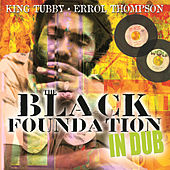 The Black Foundation In Dub by Various Artists
