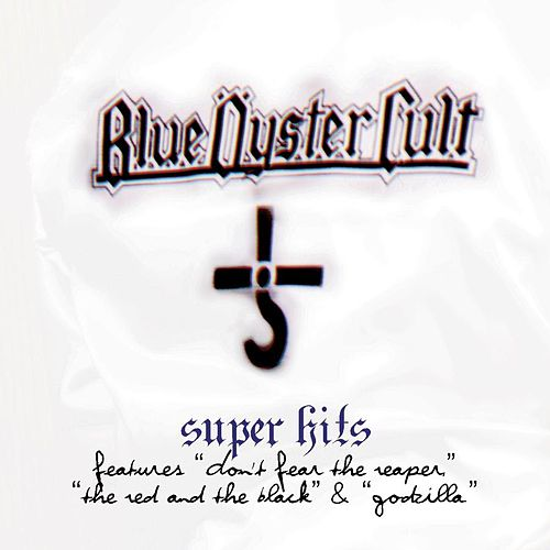 Super Hits by Blue Oyster Cult