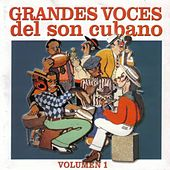 Grandes Voces Del Son Cubano (Vol. 1) by Various Artists