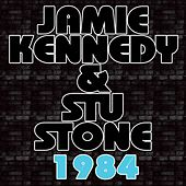 1984 by Jamie Kennedy And Stu Stone