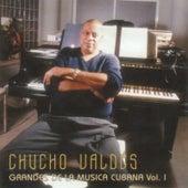 Grandes de la musica cubana Vol. I by Chucho Valdes
