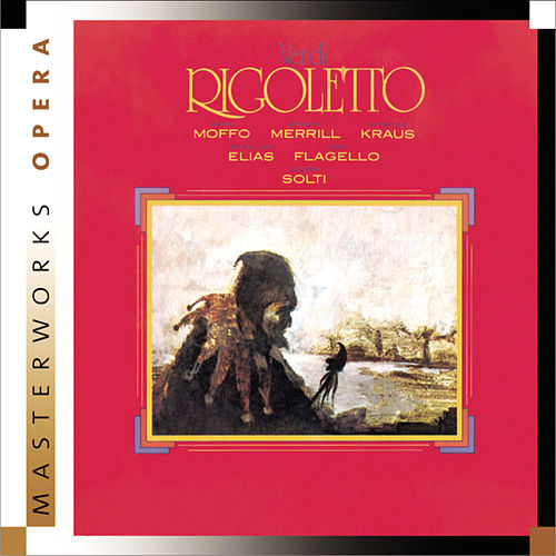 Verdi: Rigoletto by Sir Georg Solti