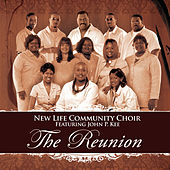 The Reunion by John P. Kee and New Life Community Choir