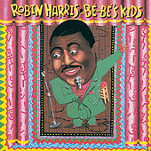 Be-Be's Kids by Robin Harris