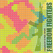 Freedom Fighters by Various Artists