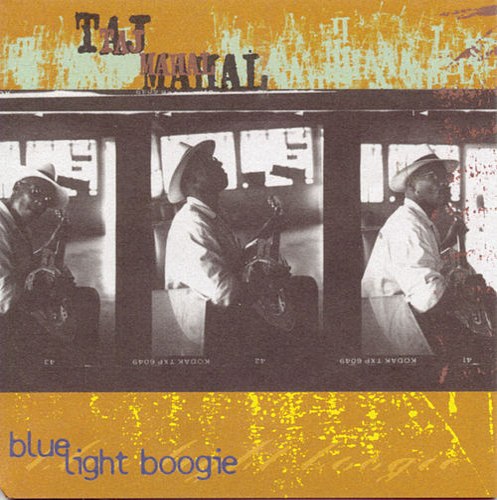 Blue Light Boogie by Taj Mahal