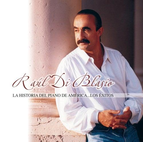 La Historia Del Piano De América by Raul Di Blasio