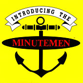 Introducing The Minutemen by Minutemen