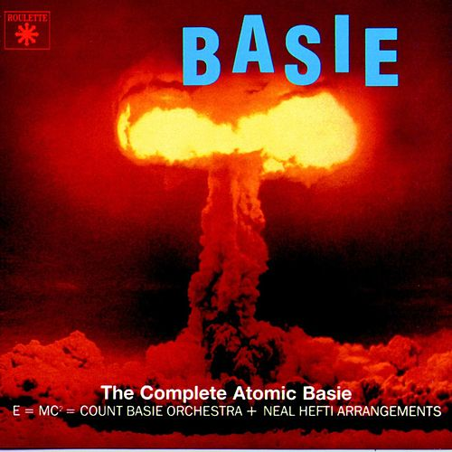 The Complete Atomic Basie by Count Basie