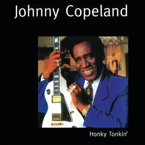 Honky Tonkin' by Johnny Copeland