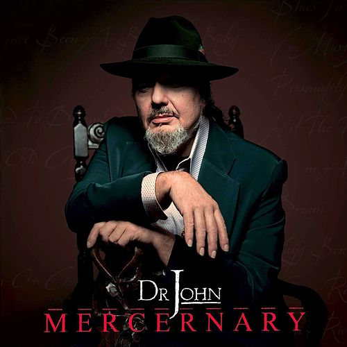 Mercernary by Dr. John