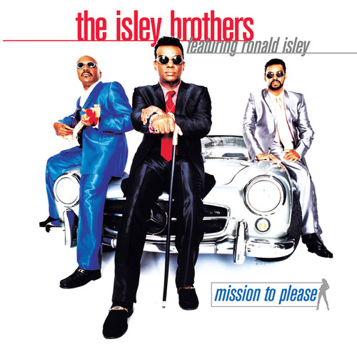 Mission To Please by The Isley Brothers