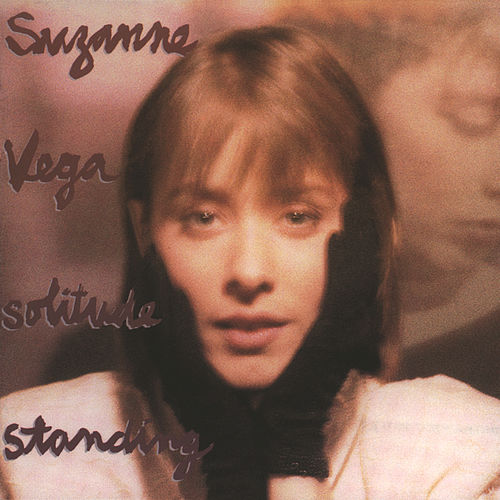 Solitude Standing by Suzanne Vega