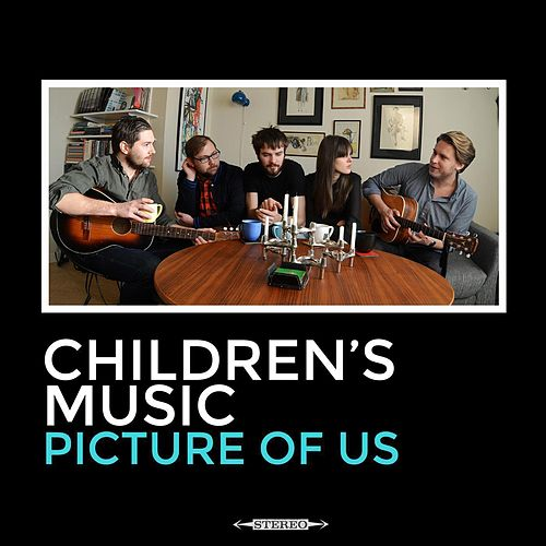 Picture of Us by Children's Music