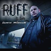 Guete Mänsch (feat. Sylo) by Ruff