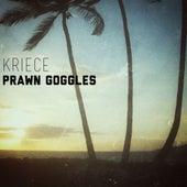 Prawn Goggles - Single by Kriece