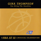 You Bring The Sunshine - NBA At 50: A Musical Celebration by Gina Thompson