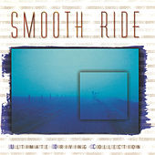 Smooth Ride by Various Artists