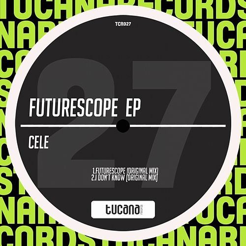 Futurescope EP by Cele