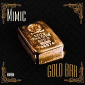 Gold Bar by Mimic