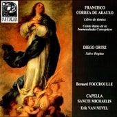 Correa de Arauxo: Libro de Tientos & Canto Llano de la Immaculada Conception - Ortiz: Salve Regina by Various Artists