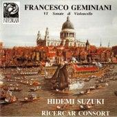Geminiani: VIe sonate di violoncello by Hidemi Suzuki