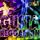 Me gusta el reggaeton: Latino, Vol. 1 by Various Artists